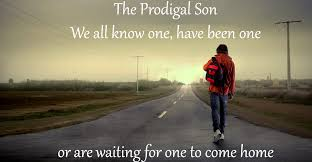WE ALL KNOW A PRODIGAL SON