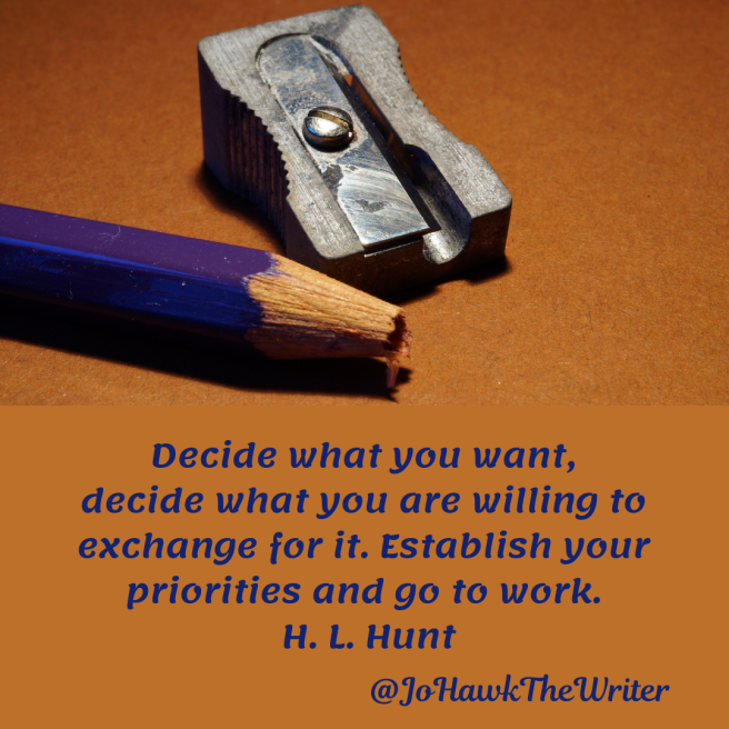 decide-what-you-want-decide-what-you-are-willing-to-exchange-for-it.-establish-your-priorities-and-go-to-work.-h.-l.-hunt
