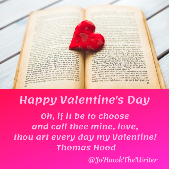 oh-if-it-be-to-choose-and-call-thee-mine-love-thou-art-every-day-my-valentine-thomas-hood
