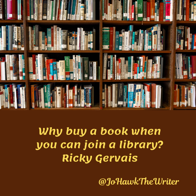 why-buy-a-book-when-you-can-join-a-library.-ricky-gervais