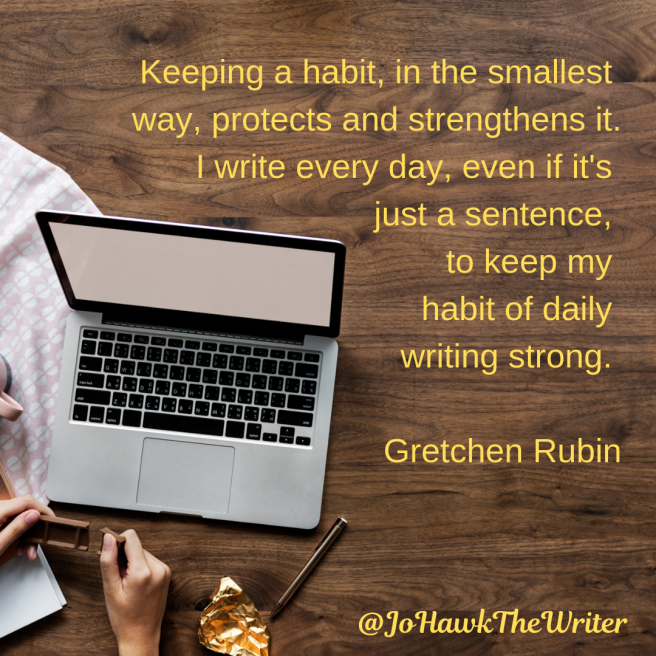 Keeping-a-habit-in-the-smallest-way-protects-and-strengthens-it.-I-write-every-day-even-if-its-just-a-sentence-to-keep-my-habit-of-daily-writing-strong.-Gretchen-Rubin-