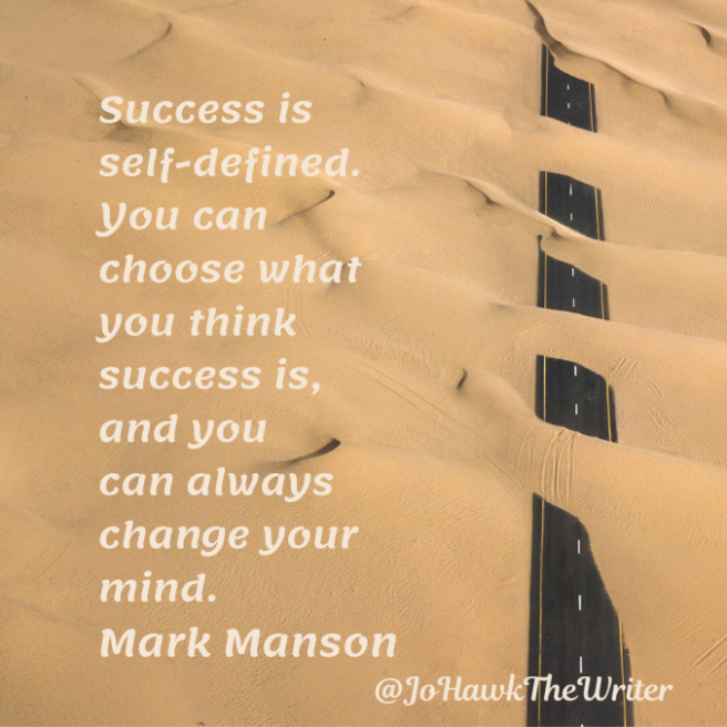 uccess-is-self-defined.-you-can-choose-what-you-think-success-is-and-you-can-always-change-your-mind.-mark-manson