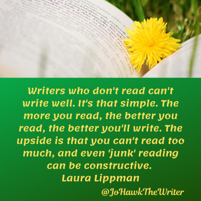 writers-who-dont-read-cant-write-well.-its-that-simple.-the-more-you-read-the-better-you-read-the-better-youll-write.-the-upside-is-that-you-cant-read-too-much-and-even-junk-reading-can