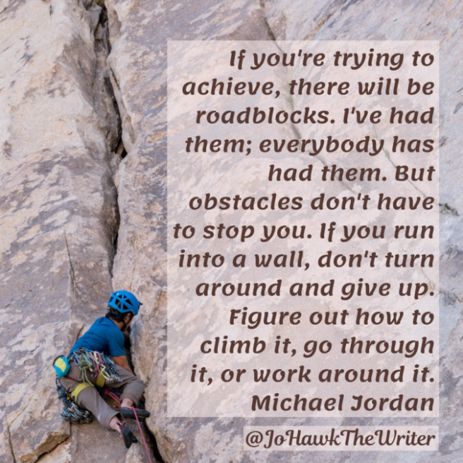 if-youre-trying-to-achieve-there-will-be-roadblocks.-ive-had-them-everybody-has-had-them.-but-obstacles-dont-have-to-stop-you.-if-you-run-into-a-wall-dont-turn-around-and-give-up.-figure