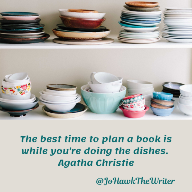 the-best-time-to-plan-a-book-is-while-youre-doing-the-dishes.-agatha-christie.