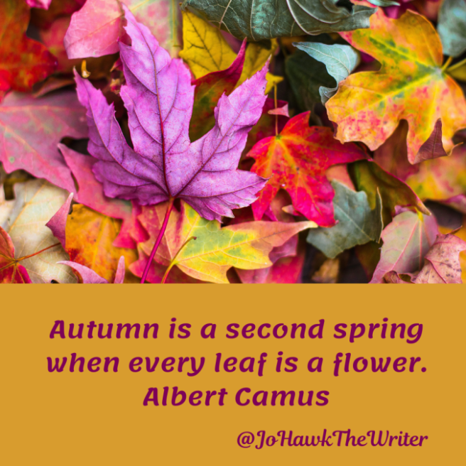autumn-is-a-second-spring-when-every-leaf-is-a-flower.-albert-camus