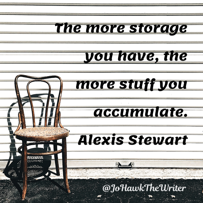 the-more-storage-you-have-the-more-stuff-you-accumulate.-alexis-stewart.