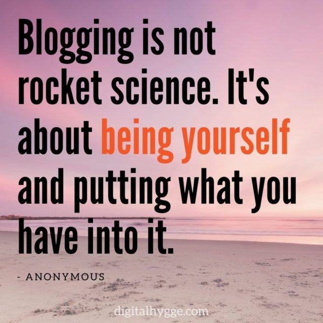 Blogging is not rocket science quote